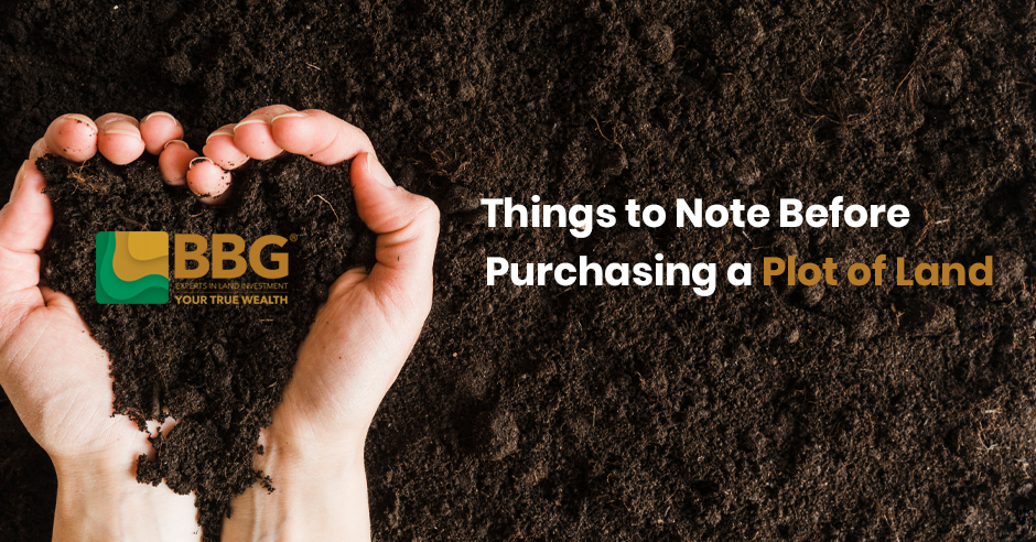 BBG India – Things to Note Before Purchasing a Plot of Land